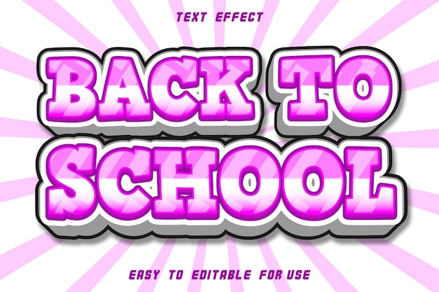 Editable text effect back to school