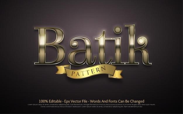 Editable text effect batik style