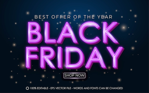 Editable text effect, best offer of the year black friday style