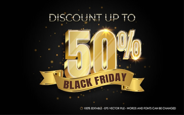 Editable text effect, black friday discount up to 50% style