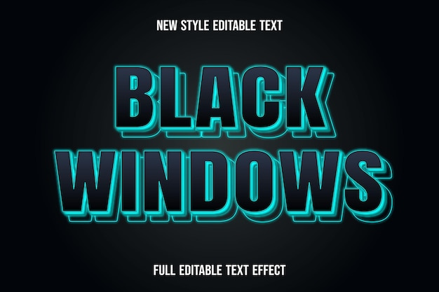 Editable text effect the black windows color black and blue