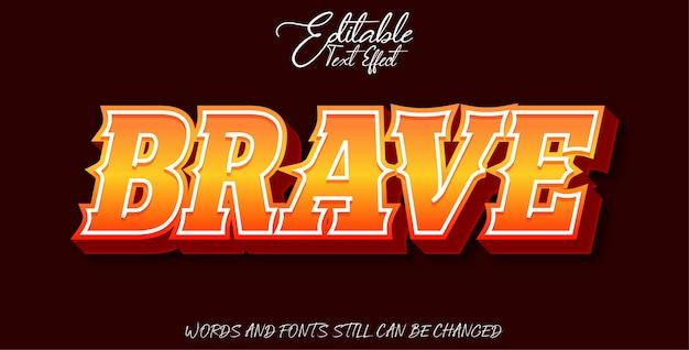 Editable text effect brave