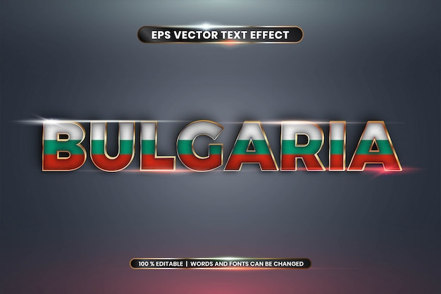 Editable text effect, bulgaria with its national country flag