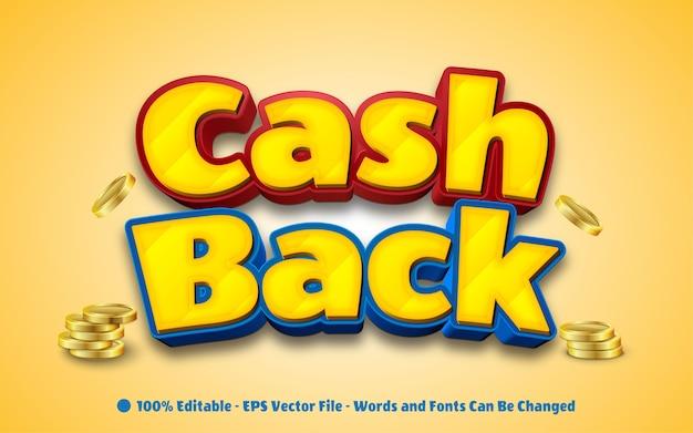 Editable text effect cash back style