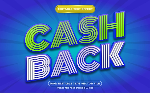 Editable text effect cash back template style