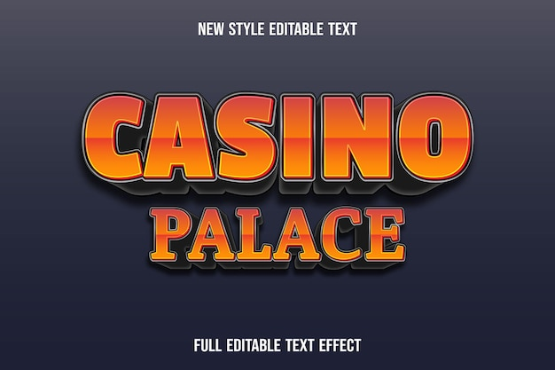 Editable text effect casino palace color orange and black