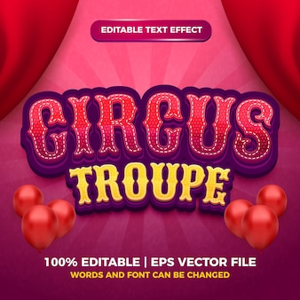 Editable text effect - circus troupe cartoon style 3d template
