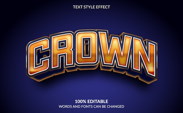 Editable text effect, crown text style