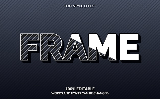 Editable text effect, frame text style