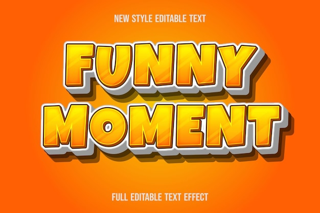 Editable text effect funny moment color yellow and white