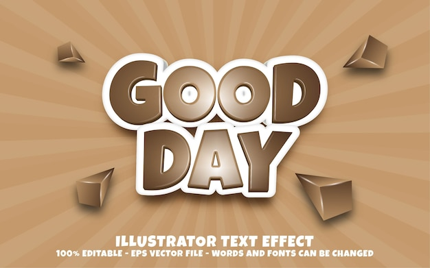 Editable text effect, good day style illustrations