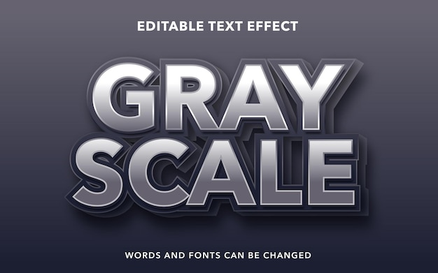 Editable text effect for grayscale