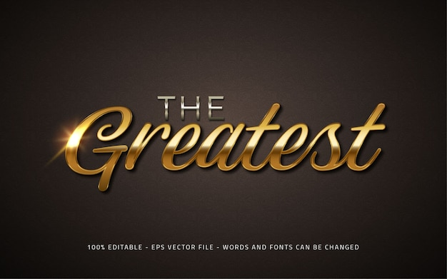 Editable text effect the greatest style