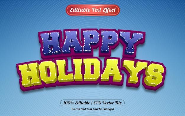 Редактируемый текстовый эффект счастливых праздников в стиле шаблона