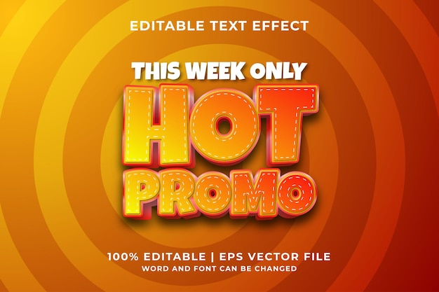 Editable text effect - hot promo template style premium vector