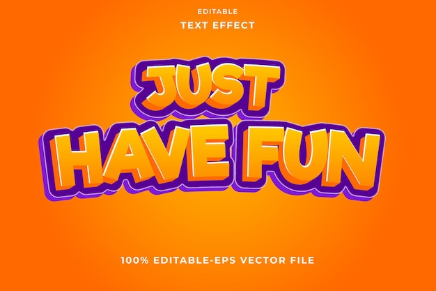 Editable text effect just have fun