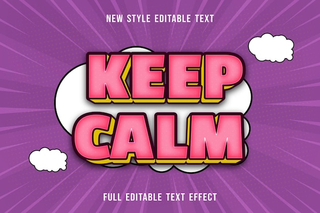 Editable text effect keep calm color pink and yellow