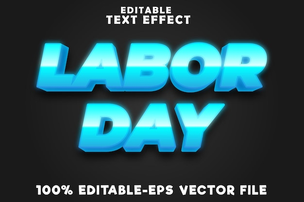 Editable text effect labor day with new modern neon blue style