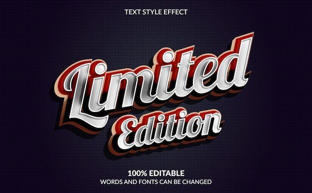 Editable text effect, limited edition text style