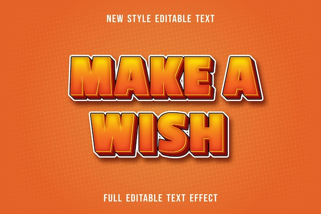 Editable text effect make a wish color yellow and orange