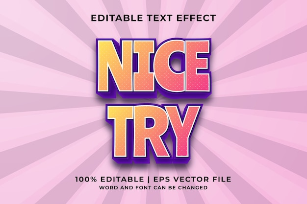 편집 가능한 텍스트 효과 -nice try cartoon 템플릿 스타일 프리미엄 벡터