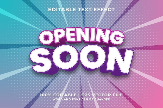 Editable text effect - opening soon 3d template style premium vector