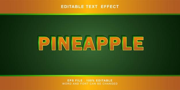 Editable text effect pineapple