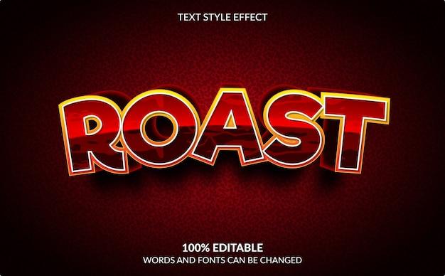 Editable text effect, roast text style