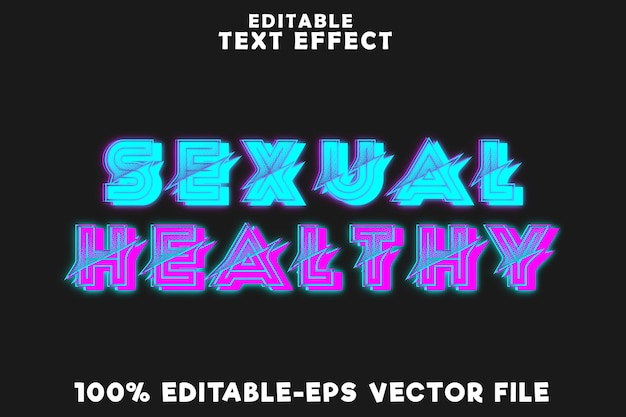 Editable text effect sexual healthy with neon modern style