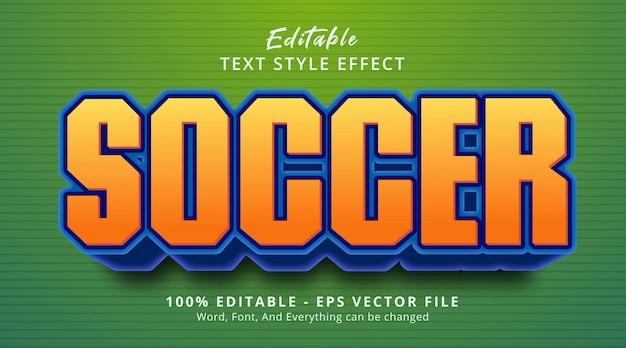 Editable text effect, soccer text on headline cartoon event color style