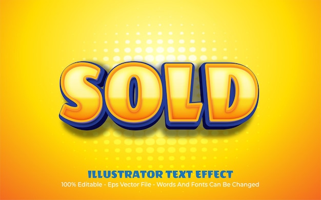 Editable text effect, sold style illustrations
