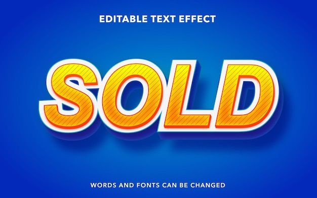 Editable text effect for sold