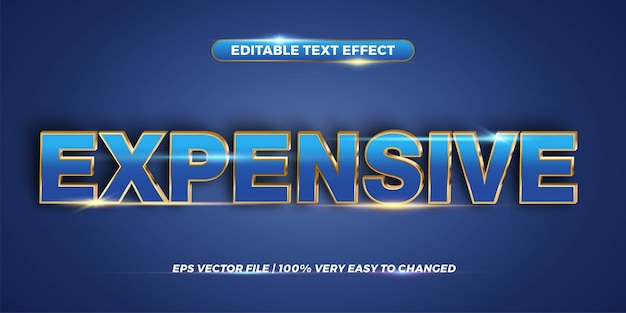 Editable text effect style  concept - expensive word