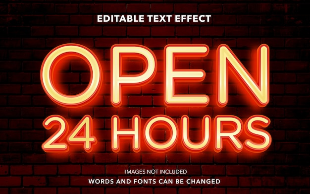 Editable text effect style for open 24 hours