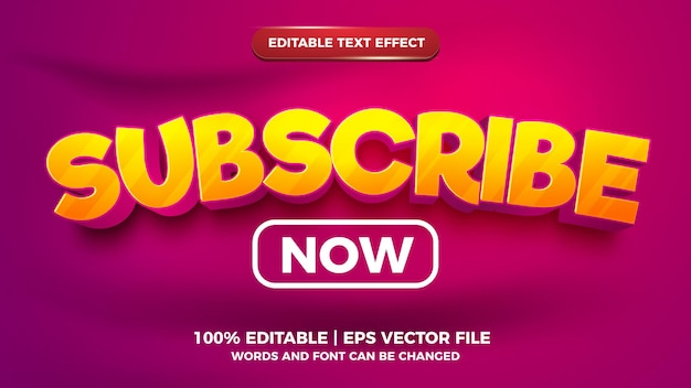 Editable text effect - subscribe now cartoon style 3d template