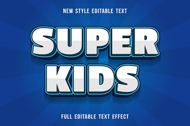 Editable text effect super kids color white an blue