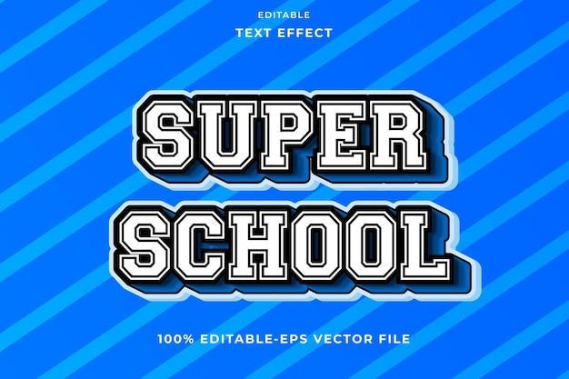 Editable text effect super school