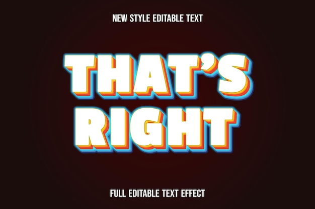 Editable text effect that's right color white orange and blue Premium Vector