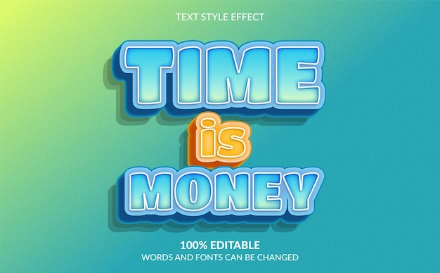 Editable text effect time is money text style
