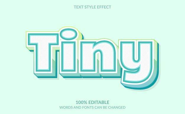 Editable text effect, tiny text style