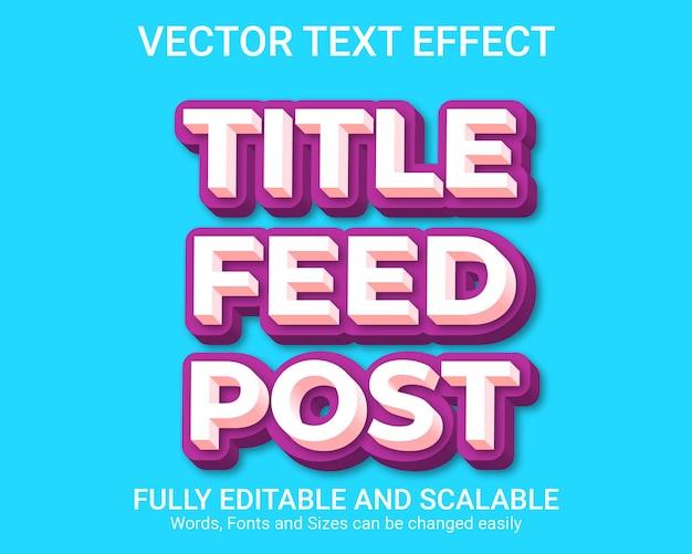 Редактируемый текстовый эффект - стиль текста title feed post
