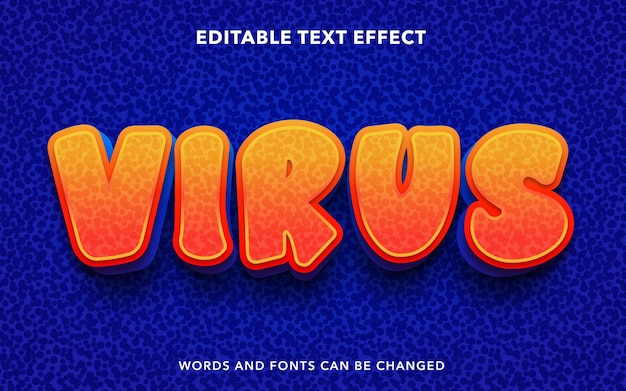 Editable text effect for virus