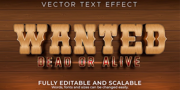Editable text effect, western wanted text style