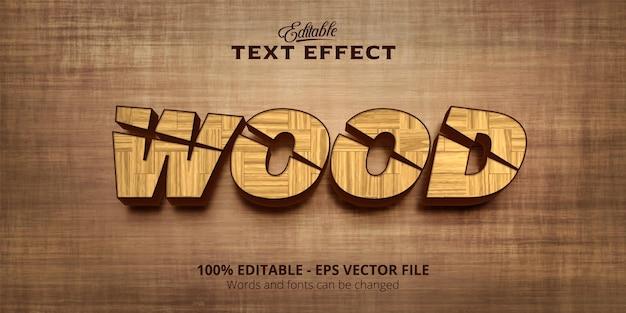 Editable text effect, wood text