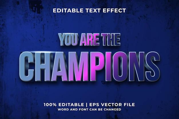 Редактируемый текстовый эффект - стиль шаблона you are the champions премиум векторы