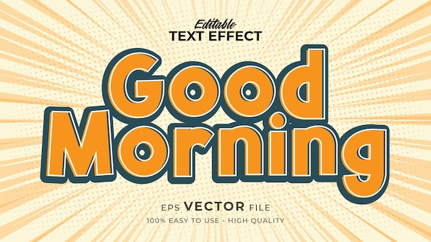 Editable text style effect - good morning text style theme