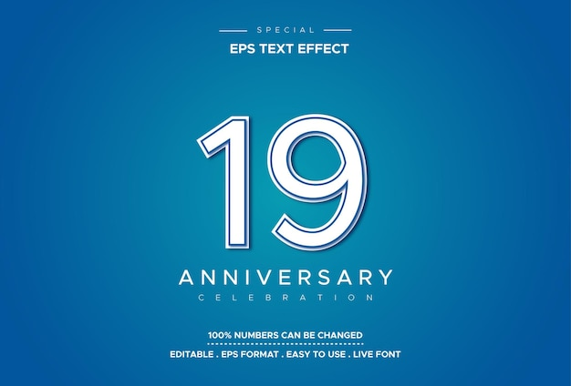 Editable text style effect with anniversary numbers