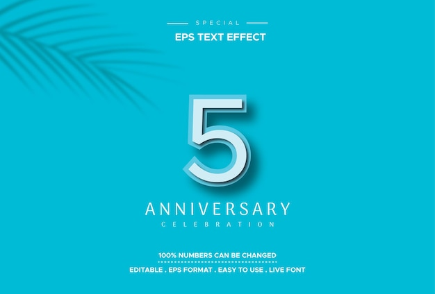 Editable text style effect with fifth anniversary