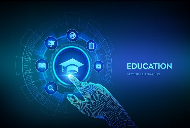 教育。革新的なオンラインeラーニングのコンセプト。ウェビナー、知識、オンライントレーニングコース。デジタルインターフェイスに触れるロボットハンド。