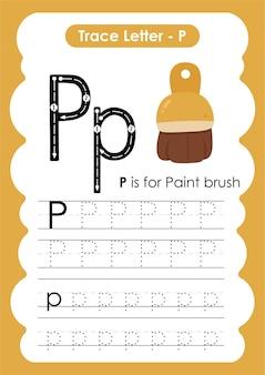 문자 p 페인트 브러시가 있는 교육용 알파벳 추적 워크시트